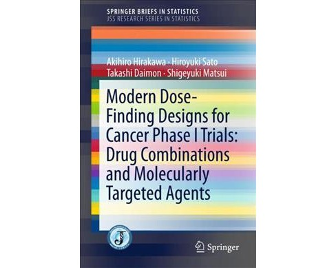 Theory and Practice in Complex Dose-finding Designs -  (Paperback) - image 1 of 1
