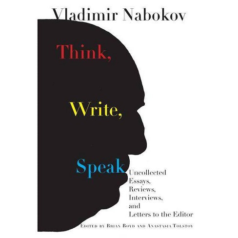 Think, Write, Speak - by  Vladimir Nabokov (Hardcover) - image 1 of 1