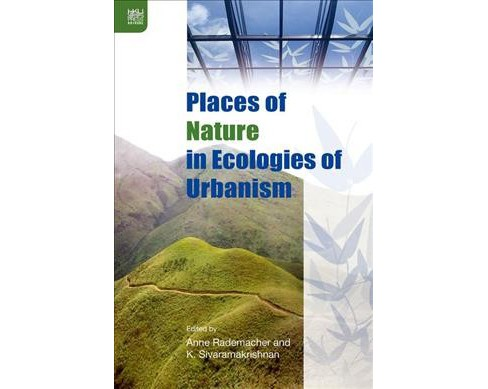 Places of Nature in Ecologies of Urbanism (Hardcover) - image 1 of 1