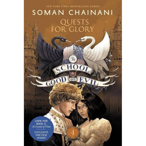 The School for Good and Evil #4: Quests for Glory - by  Soman Chainani (Paperback) - image 1 of 1