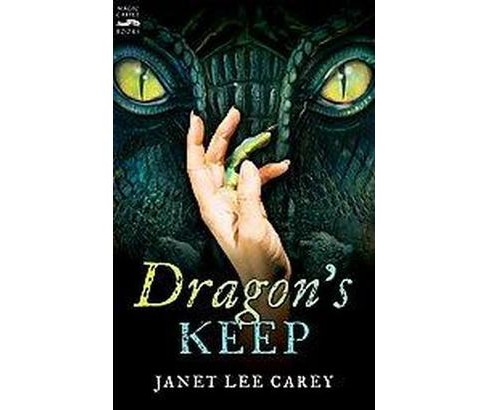 Dragon's Keep (Reprint) (Paperback) (Janet Lee Carey) - image 1 of 1