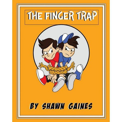 The Finger Trap - by  Shawn Gaines (Paperback) - image 1 of 1