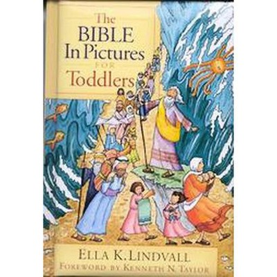 Bible in Pictures for Toddlers (Hardcover)(Ella K. Lindvall)