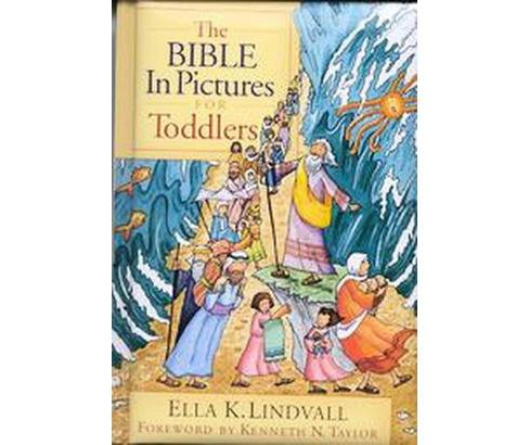 Bible in Pictures for Toddlers (Hardcover) (Ella K. Lindvall) - image 1 of 1