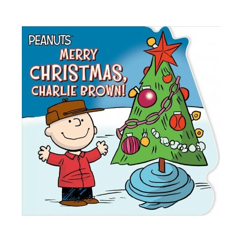 Christmas Charlie Brown.Merry Christmas Charlie Brown Peanuts By Charles M Schulz Board Book