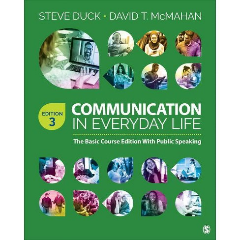 Communication in Everyday Life - 3 Edition by  Steve Duck & David T McMahan (Paperback) - image 1 of 1