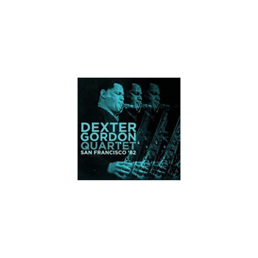 Dexter Quart Gordon - San Francisco 82 (CD)