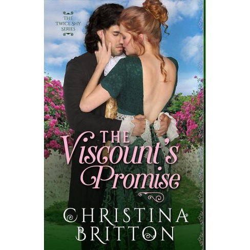 The Viscount's Promise - (Twice Shy)by  Christina Britton (Paperback) - image 1 of 1