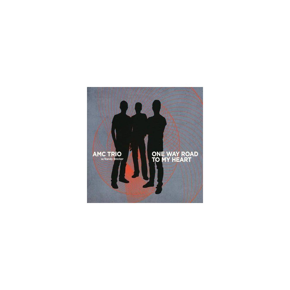 Amc Trio One Way Road To My Heart Cd