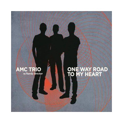 AMC Trio - One Way Road To My Heart (CD) - image 1 of 1
