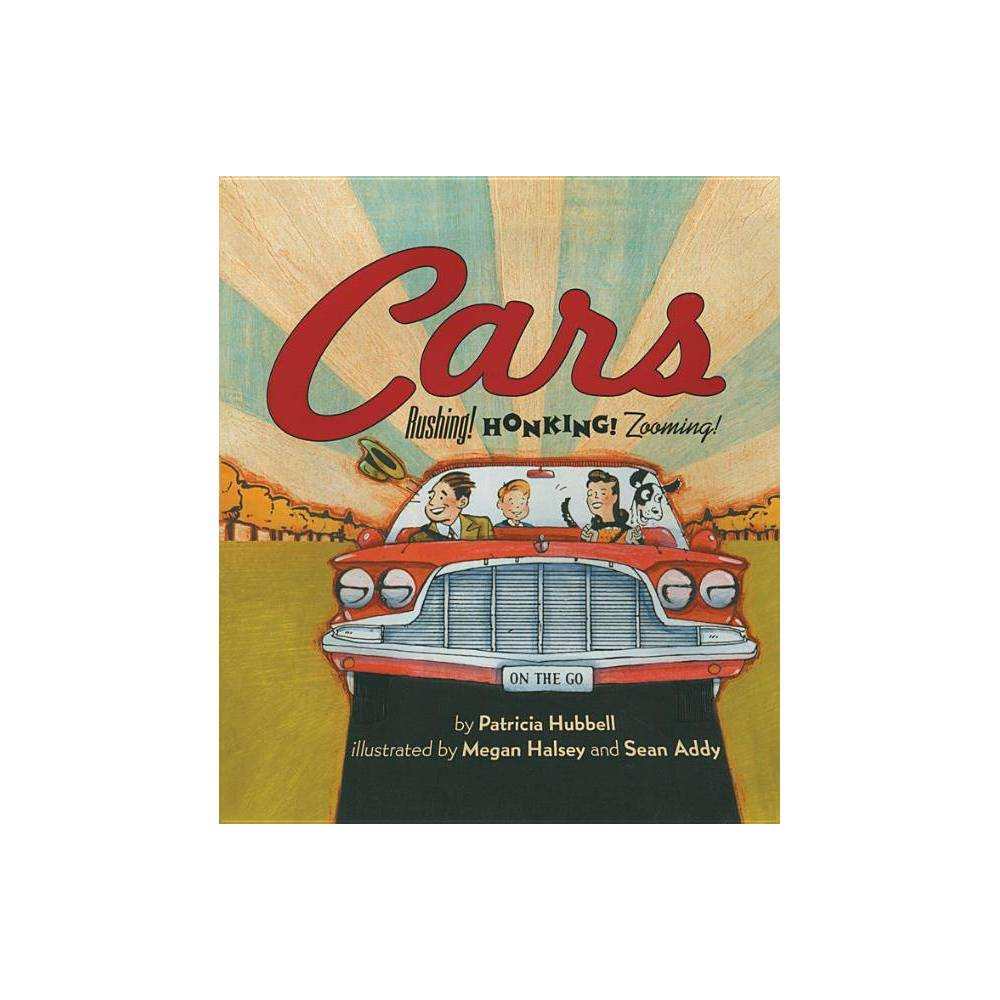 Cars By Patricia Hubbell Paperback