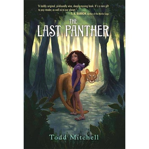 The Last Panther - by  Todd Mitchell (Hardcover) - image 1 of 1