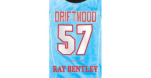 Driftwood (Hardcover) (Ray Bentley) - image 1 of 1