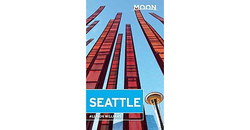 Moon Seattle (Paperback) (Allison Williams) - image 1 of 1