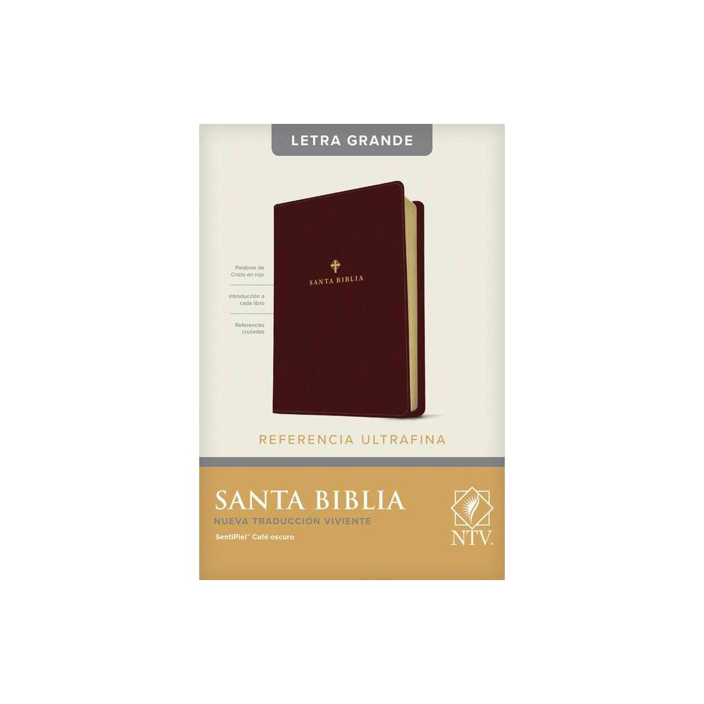 Santa Biblia Ntv Edici N De Referencia Ultrafina Letra Grande Letra Roja Sentipiel Caf Oscuro Large Print Leather Bound