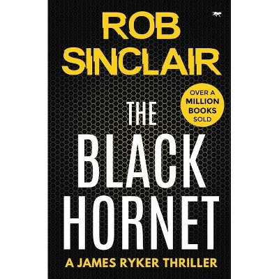 The Black Hornet - by  Rob Sinclair (Paperback)