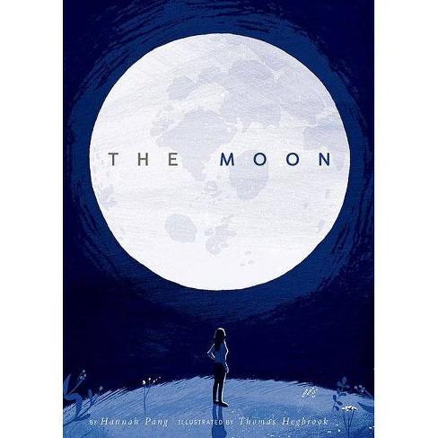The Moon - by  Hannah Pang (Hardcover) - image 1 of 1