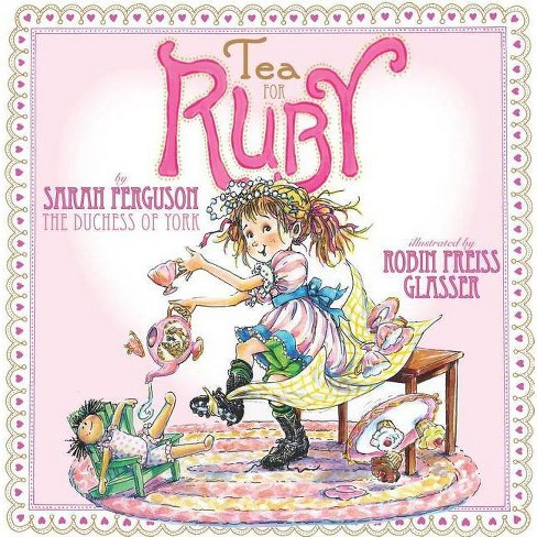 Tea for Ruby (Hardcover) by Sarah Mountbatten-Windsor Du York - image 1 of 1
