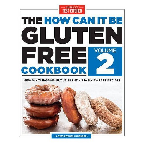 The How Can It Be Gluten Free Cookbook (Paperback) by   America'S Test Kitchen - image 1 of 1