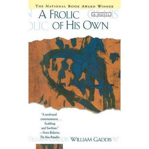 Frolic of His Own - by  William Gaddis (Paperback) - image 1 of 1