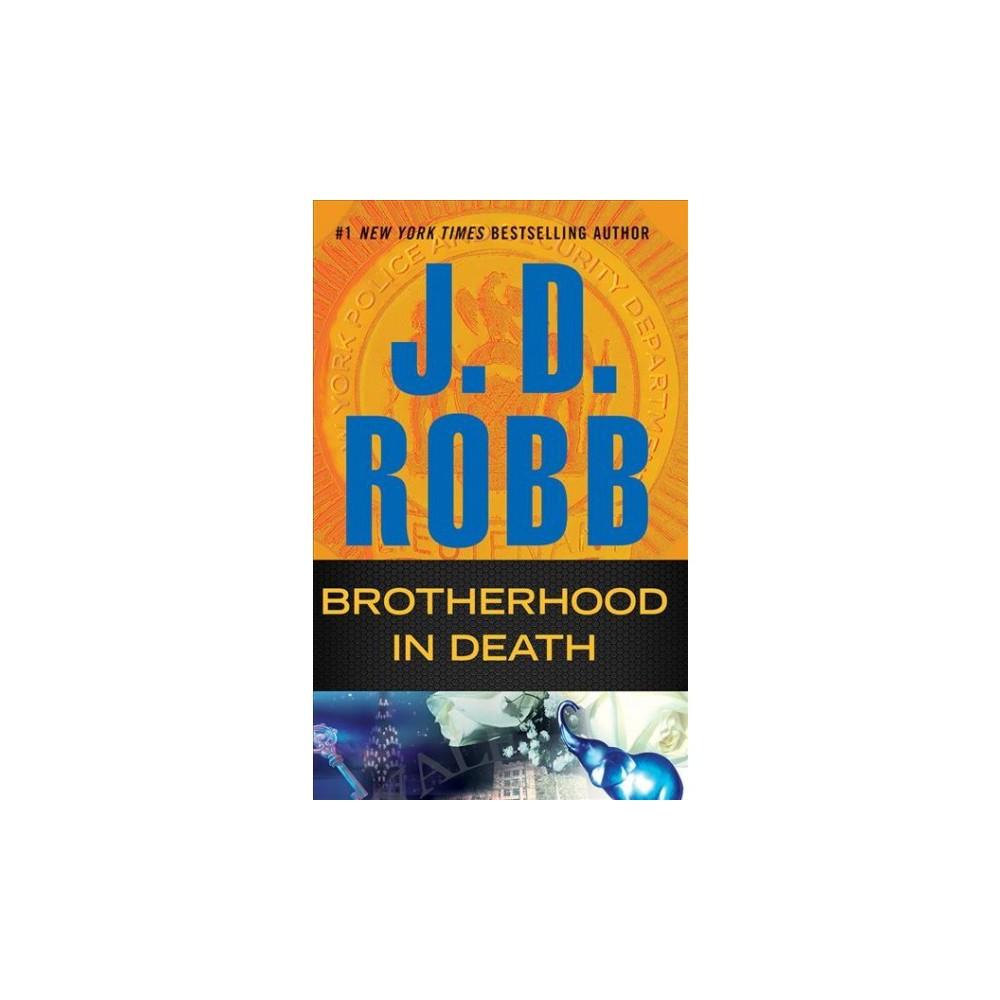 Brotherhood in Death - Abridged (In Death) by J. D. Robb (CD/Spoken Word)