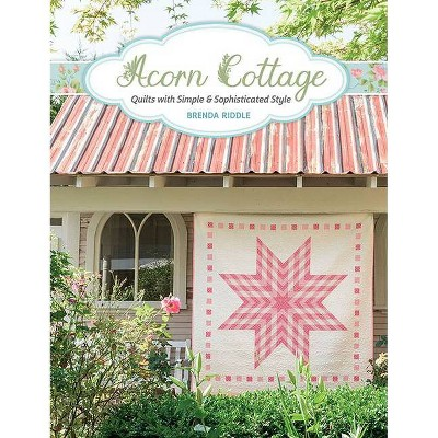 Acorn Cottage - by Brenda Riddle (Paperback)