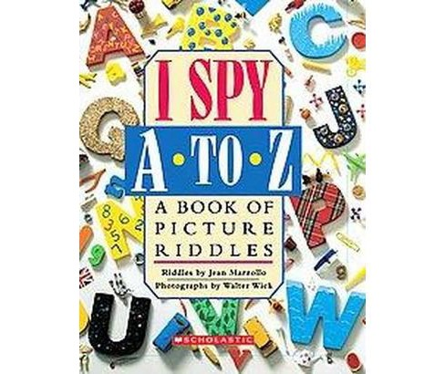I Spy A to Z (Hardcover) by Jean Marzollo - image 1 of 1