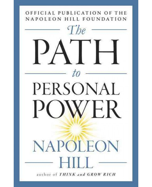 Path to Personal Power (Paperback) (Napoleon Hill) - image 1 of 1