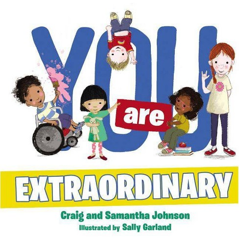 You Are Extraordinary - by  Craig Johnson & Samantha Johnson (Board_book) - image 1 of 1