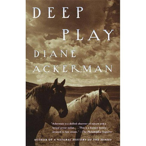 Deep Play - by  Diane Ackerman (Paperback) - image 1 of 1
