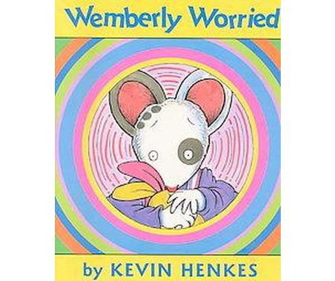 Wemberly Worried (Hardcover) (Kevin Henkes) - image 1 of 1