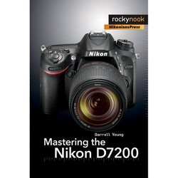 David Busch's Compact Field Guide For The Nikon D7200 - (The David