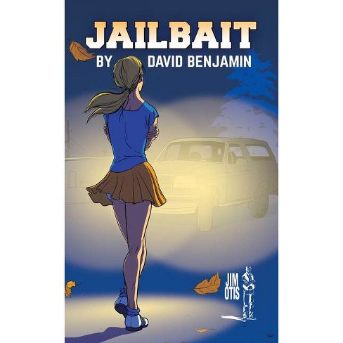 Jailbait - by  David Benjamin (Paperback) - image 1 of 1