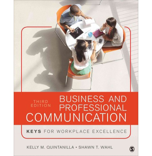 Business and Professional Communication : Keys for Workplace Excellence (Paperback) (Kelly M. - image 1 of 1