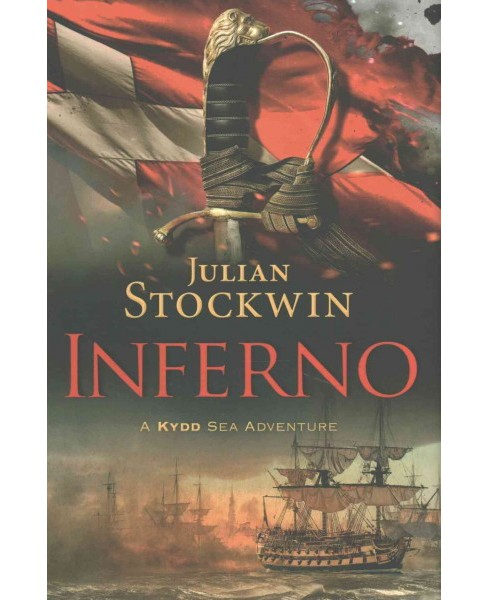 Inferno (Hardcover) (Julian Stockwin) - image 1 of 1
