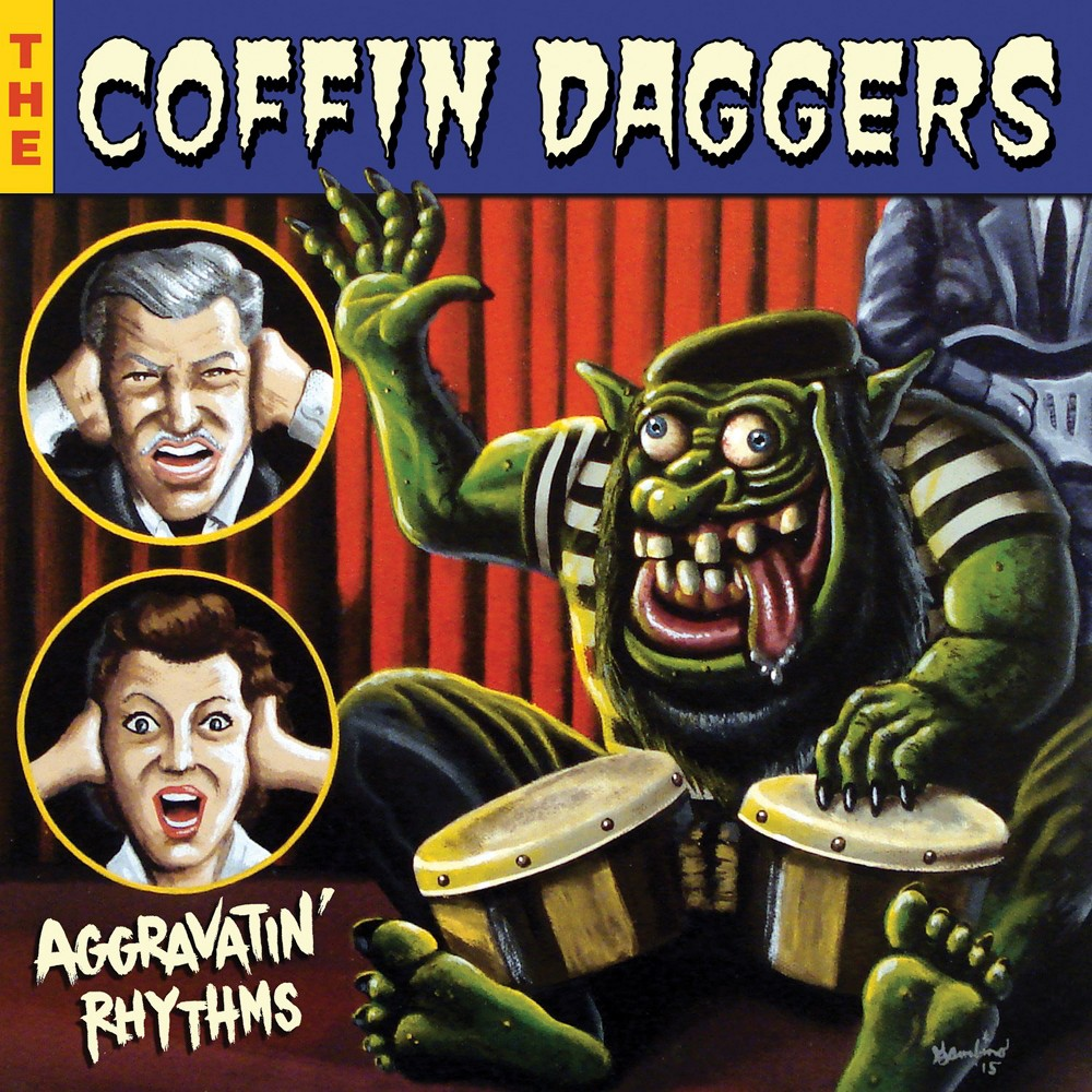 Coffin Daggers - Aggravatin Rhythms (Vinyl)