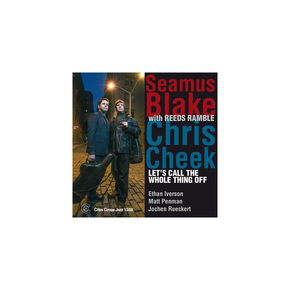 Seamus Blake - Let's Call The Whole Thing Off (CD)