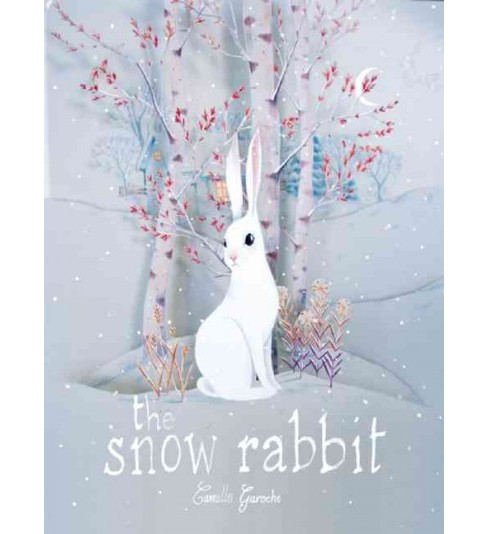 Snow Rabbit (Hardcover) (Camille Garoche) - image 1 of 1