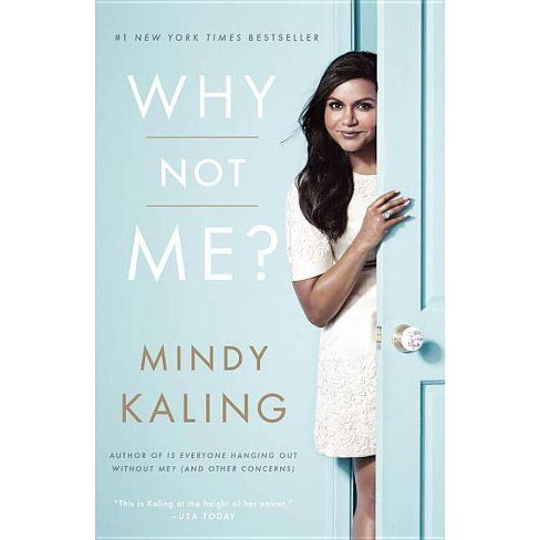 Why Not Me? (Paperback) by Mindy Kaling - image 1 of 1