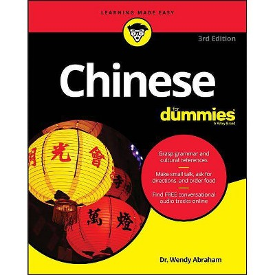 Chinese for Dummies - 3rd Edition by  Wendy Abraham (Paperback)