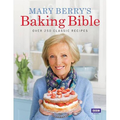 Mary Berry's Baking Bible - (Hardcover)