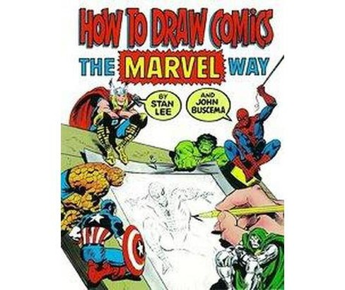 How to Draw Comics the Marvel Way (Reprint) (Paperback) (Stan Lee) - image 1 of 1