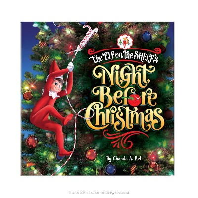 The Elf on the Shelf's The Night Before Christmas - by Chanda Bell (Hardcover)