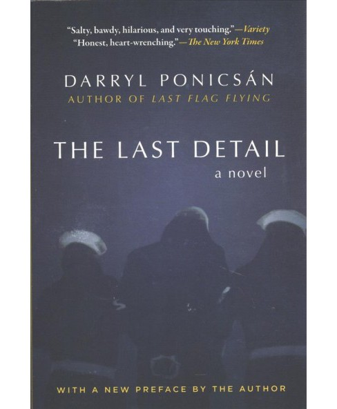 Last Detail -  by Darryl Ponicsan (Paperback) - image 1 of 1