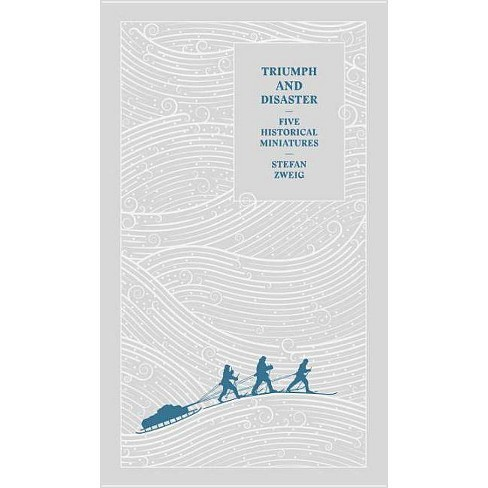 Triumph and Disaster - by  Stefan Zweig (Hardcover) - image 1 of 1