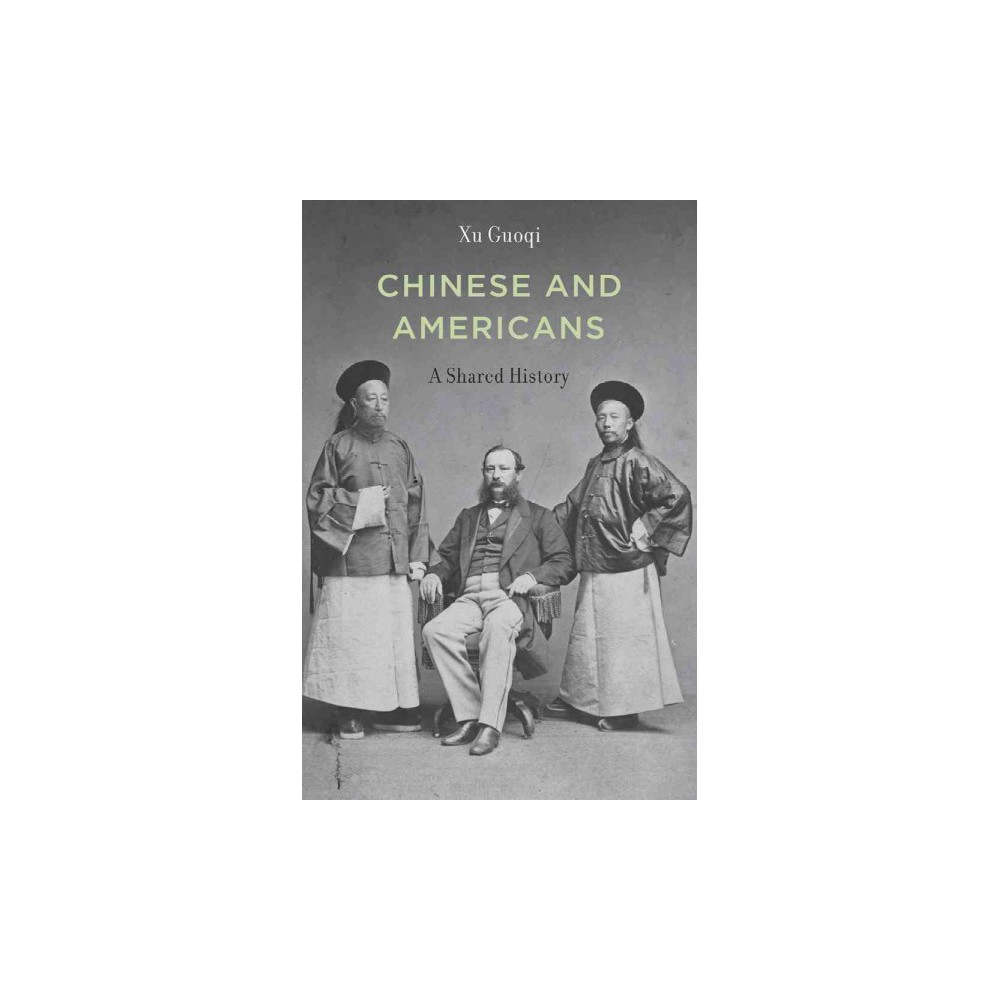Chinese and Americans (Hardcover)
