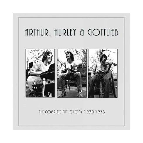 Arthur Hurley  &  Gottlieb - Arthur, Hurley & Gottlieb: The Complete Anthology: 1973-1974 (CD) - image 1 of 1