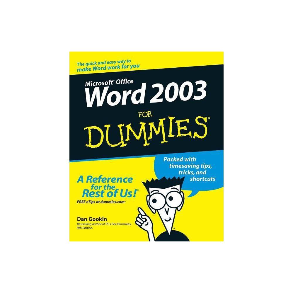 Word 2003 For Dummies For Dummies By Dan Gookin Paperback