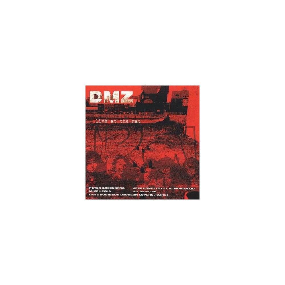 Dmz - Live At The Rat 1976-1993 (CD)