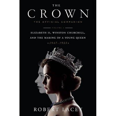 Crown Official Companion (Hardcover) (Robert Lacey)